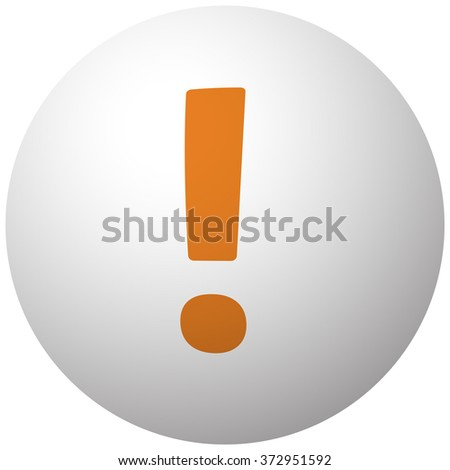 Orange Exclamation Mark icon on sphere isolated on white background - stock vector