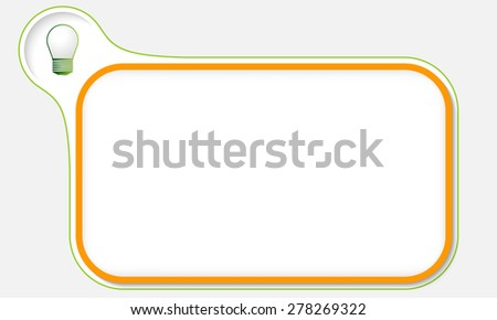 Orange frame for your text and green bulb - stock vector