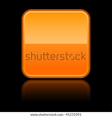 Orange glassy blank web button with reflection on a black background - stock vector