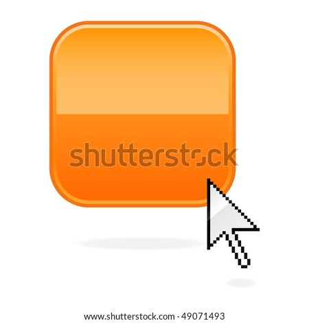 Orange glossy blank rounded squares button and cursor with drop shadow on white - stock vector