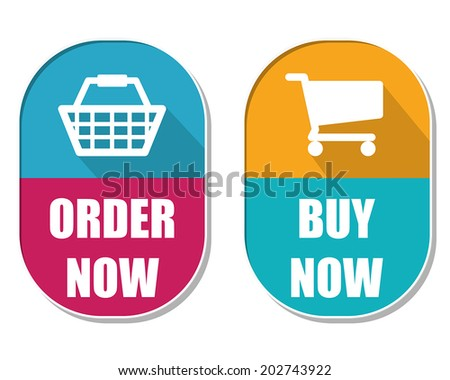 order now and buy now with shopping basket and cart symbols, two elliptic flat design labels with icons, business commerce concept, vector - stock vector