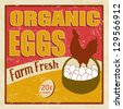 Organic eggs vintage retro grunge poster, vector illustrator - stock vector