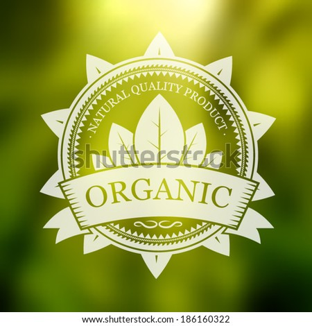Organic label on blurred background