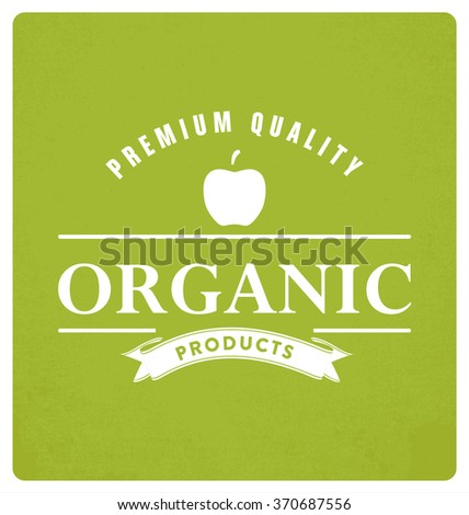 Organic Products Typographic Vector Design on Green Background