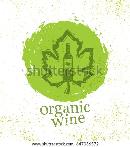 Organic Wine Artisan Creative Woodcut Rough Illustration On Grunge Background. Vector Sign Alcohol Menu Page Design Element