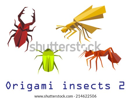 Origami insects set of staghorn, bee, ant and beetle isolated on white background. For educational or wildlife design - stock vector