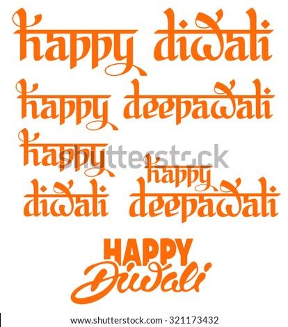 Original calligraphic inscriptions Happy Diwali (Deepawali) greeting on Diwali Holiday, ancient Hindu festival of lights, isolated on white background. Set of vector illustration. - stock vector