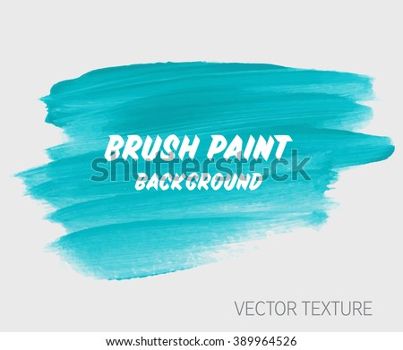 Original grunge brush paint texture design acrylic stroke poster vector. Original rough paper hand painted vector. Perfect design for headline, logo and banner.  - stock vector