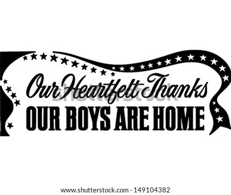 Our Boys Are Home Banner - Retro Clip Art Illustration - stock vector