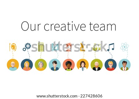 Our creative team. Flat people avatars with signs their professions - stock vector