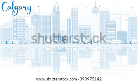 Outline Calgary Skyline with Blue Buildings and Reflections. Vector Illustration. Business travel and tourism concept with copy space. Image for presentation, banner, placard and web site. - stock vector