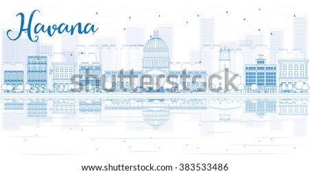Outline Havana skyline with blue buildings and reflections. Vector illustration. Business travel and tourism concept with place for text. Image for presentation, banner, placard and web site. - stock vector