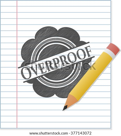 Overproof drawn with pencil strokes - stock vector