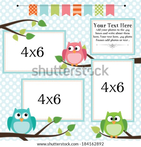Owl scrapbooking template with banner or bunting and 4x6 frames for photos or text, vector format. - stock vector