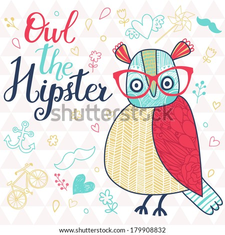 Owl the hipster. Cute cartoon card with bird and popular signs: bicycle, mustache, heart, anchor in bright colors - stock vector
