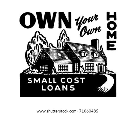 Own Your Own Home 2 - Retro Ad Art Banner - stock vector