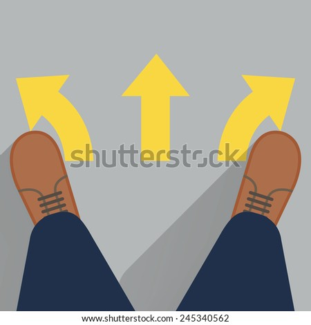 Pair of feet and shoes standing by 3 arrows on the ground, metaphor to starting or beginning to go straight, right or left. Top view, flat design with long shadow.  - stock vector