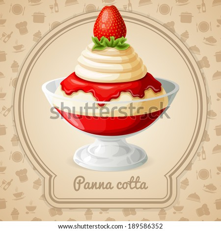 Panna cotta dessert with strawberry syrup badge and food cooking icons on background vector illustration - stock vector