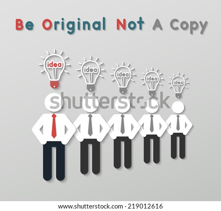 paper best original idea businessman standing ahead other copycats. idea leadership business concept in modern flat style. vector - stock vector