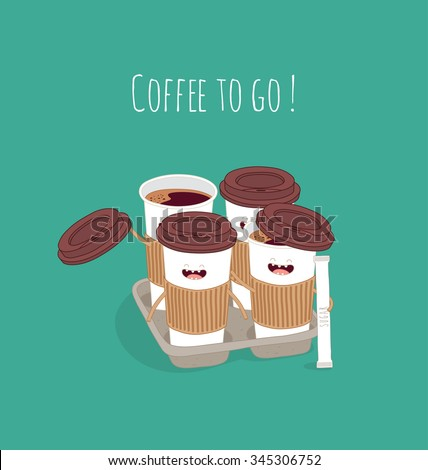 "Paper coffee cup ""Coffee to go"". Comic characters. Vector illustratins. - stock vector"