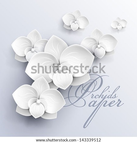 paper flowers background - white orchids vector illustration - stock vector