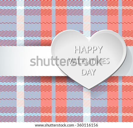 Paper heart tissue on the background with cells. Warm pattern. Plaid. background for greeting card. Valentine's Day. - stock vector