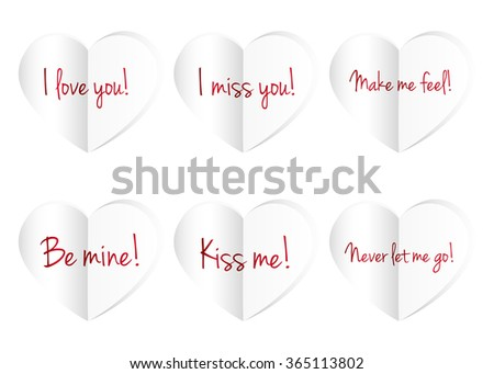 Paper hearts isolated on white background. I love you, I miss you, Make me feel, Be mine, Kiss me, Never let me go. Vector illustration. - stock vector