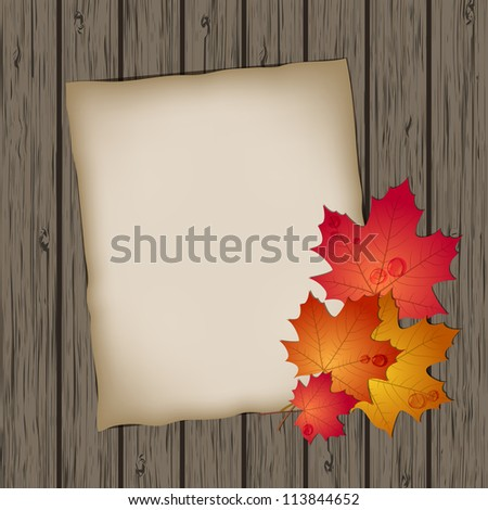 Paper sheet with autumn leaves on wooden background texture. Vector illustration - stock vector