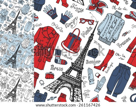Paris Fashion.Clothing, accessories Hand drawing  seamless pattern,background,wallpaper set.Fashion wear.Doodle Vector illustration in sketch style.French Inscriptions Hello,fashion,shop,Eiffel tower - stock vector