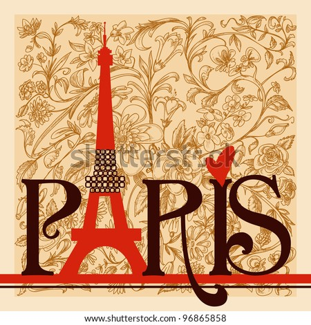 Paris lettering over vintage floral background vector - stock vector