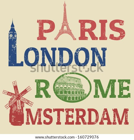 Paris,London,Rome and Amsterdam grunge stamps, famous landmarks Eiffel Tower, Big Ben, Colosseum and Windmill  - stock vector