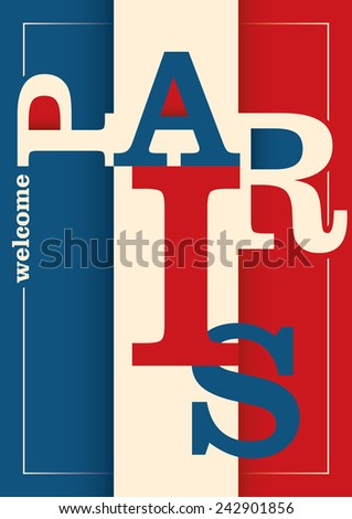 Paris poster with typography. Vector illustration. - stock vector