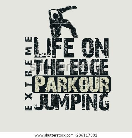 Parkour concept Fashion Typography, sport emblem design, urban graphic Print label - vector illustration  - stock vector