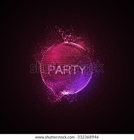 Party neon sign. 3D illuminated distorted sphere of glowing particles, wireframe and splashes. Music party. Vector illustration. Disco ball.  - stock vector