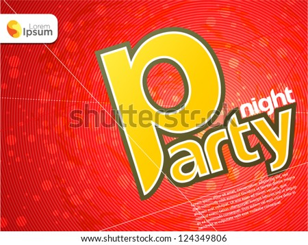 Party Night theme - stock vector