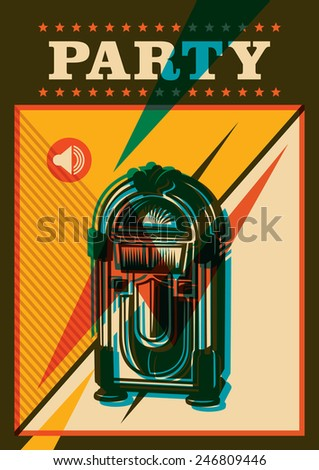 Party poster with jukebox. Vector illustration. - stock vector