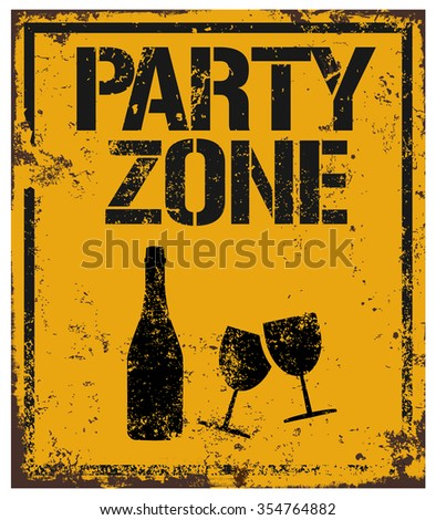 party zone damaged sign - stock vector