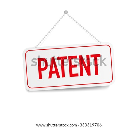 Patent hanging sign isolated on white wall - stock vector
