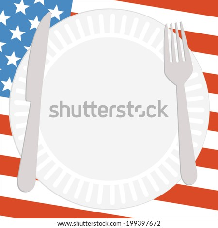 Patriotic - Happy Fourth of July - 4th of July -  Independence Day - Memorial Day - Barbeque Picnic Party - Barbecue Cookout Plate, Knife, and Fork Flag Vector  - stock vector