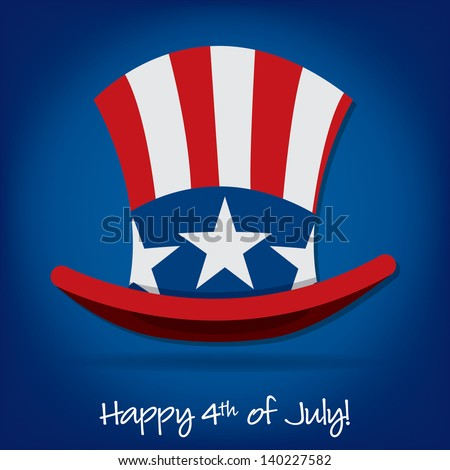 Patriotic Uncle Sam hat 4th of July card in vector format. - stock vector