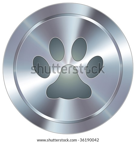 Paw print or pet icon on round stainless steel modern industrial button - stock vector