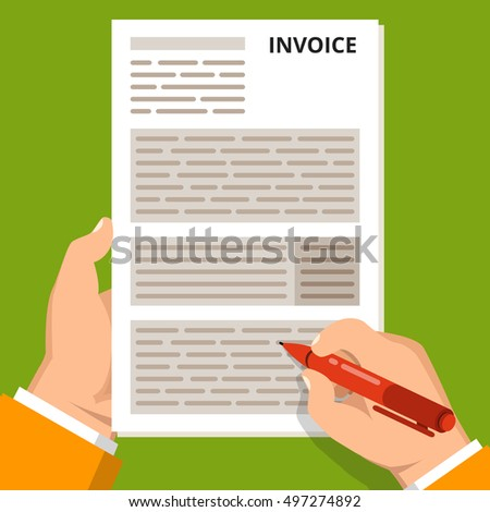 Payment of invoice concept. One hand hold form and other hold pen. Flat vector illustration.