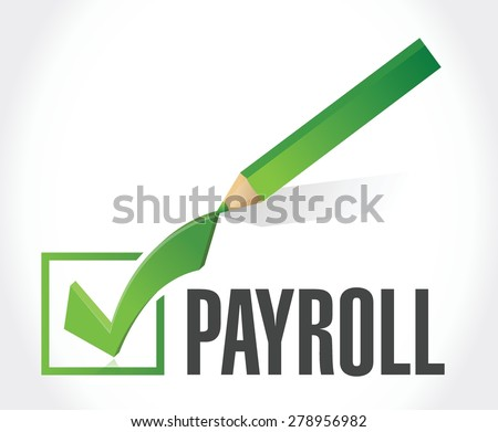 payroll check mark sign concept illustration design over white - stock vector