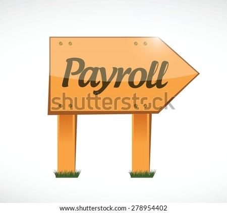 payroll wood sign concept illustration design over white - stock vector
