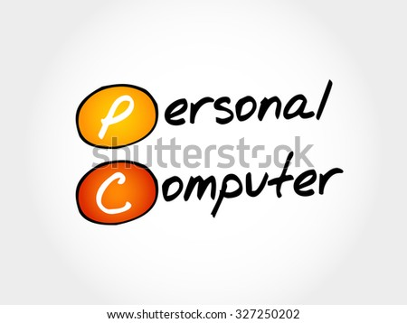 PC Personal Computer, acronym business concept