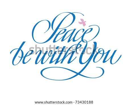 Peace be with You Hand lettering - stock vector