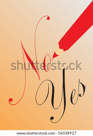 Pencil with no and yes - stock vector