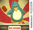 Penguin with ice cream - vintage card - stock vector