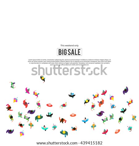 People run to an inscription big sale. People top view isolated on white background. Big sale concept. Template for design, website or presentation. - stock vector