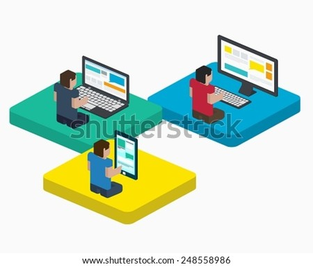 People work on digital devices in web, design in flat isometric style, communication in the Internet on a laptop, phone and PC. - stock vector